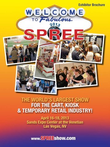 Exhibitor Brochure April 16-18, 2013 Sands Expo ... - SPREE 2013