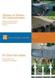 Wasser im Garten / Ein Zaun für's Leben