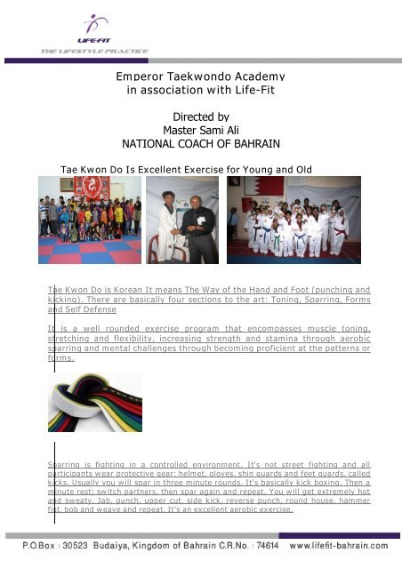 Emperor Taekwondo Academy in association with     - life fit