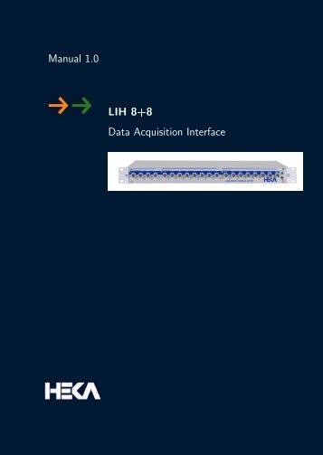 LIH 8+8 Manual - HEKA Elektronik Dr. Schulze GmbH