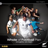 Whole of Football Plan - New Zealand Football