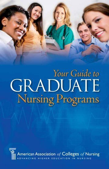 Your Guide to Graduate Nursing Programs - American Association ...