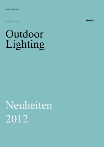 Outdoor Lighting Neuheiten 2012 - joergboner.ch