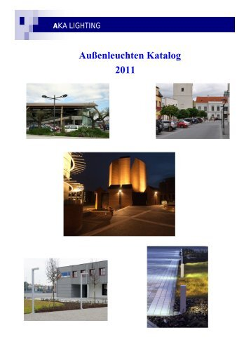 Außenleuchten Katalog 2011 - AKA Lighting