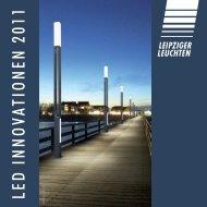 LED IN N O VATIO N EN 2011 - Leipziger Leuchten