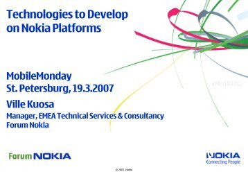 Technologies to develop on Nokia platform - MobileMonday St ...