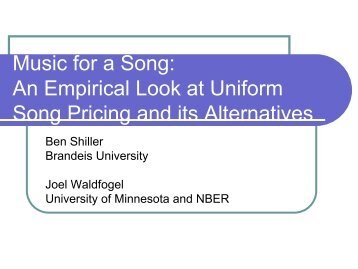Music for a Song: An Empirical Look at Uniform Song Pricing and its ...