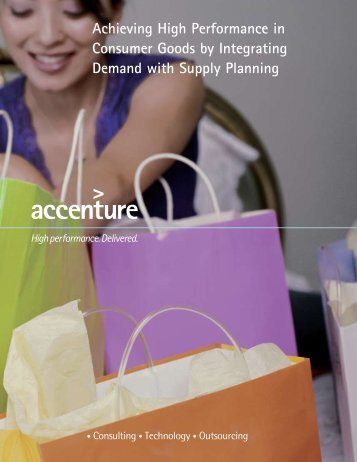 Achieving High Performance in Consumer Goods by Integrating ...
