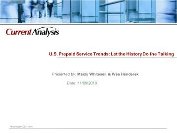 U.S. Prepaid Service Trends: Let the History Do ... - Current Analysis