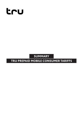 SUMMARY TRU PREPAID MOBILE CONSUMER TARIFFS - Truphone