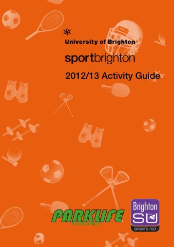 2012/13 Activity Guide - University of Brighton