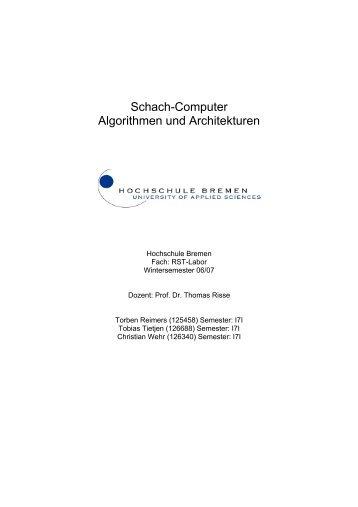 Schach-Computer Algorithmen und Architekturen - Weblearn ...