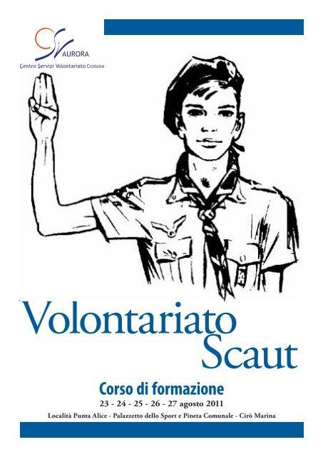Corso di formazione 23 - 24 - 25 - 26 - 27 agosto 2011 - CSV Aurora ...