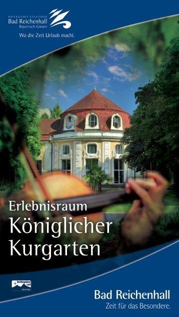 Königlicher Kurgarten - 850 Jahre Stadt Bad Reichenhall