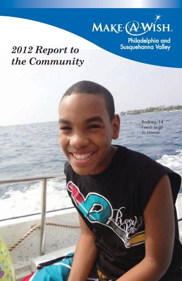 2012 Report to the Community - Make-A-Wish Foundation of ...