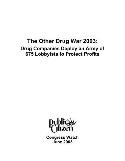 The Other Drug War 2003: - Public Citizen
