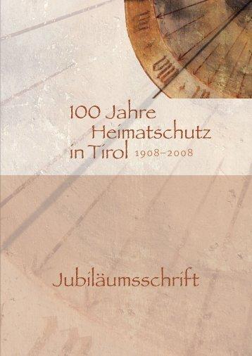 100 Jahre Heimatschutz in Tirol 1908–2008