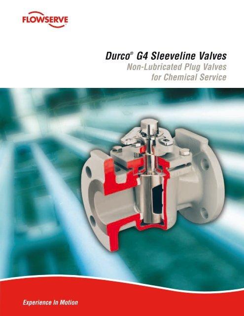 Durco® G4 Sleeveline Valves - Flowserve Corporation