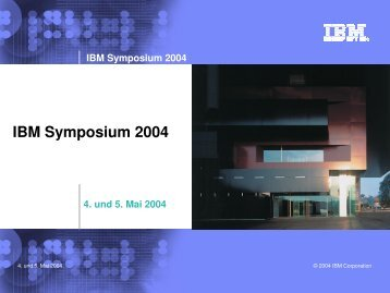 IBM Symposium 2004 - Ergon Informatik AG