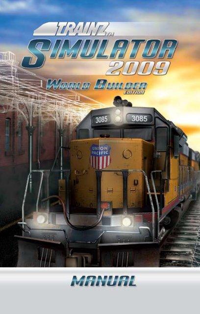 Download Manual - Trainz Simulator 2009