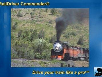 RailDriver Commander® Drive your train like a pro