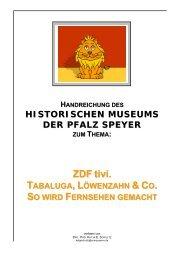 ZDF tivi. & CO. - Speyer, Historisches Museum der Pfalz