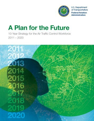 A Plan for the Future - FAA