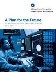 Air Traffic Controller Workforce Plan 2012–2021 - FAA