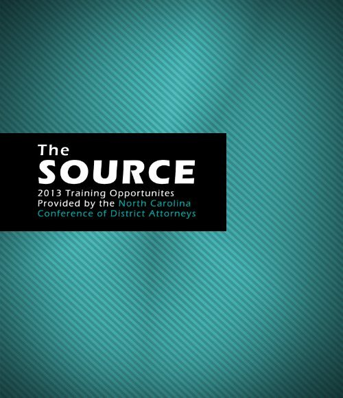 The Source - North Carolina Conference of District Attorneys