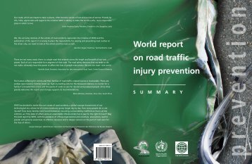 World report on road traffic injury prevention: summary