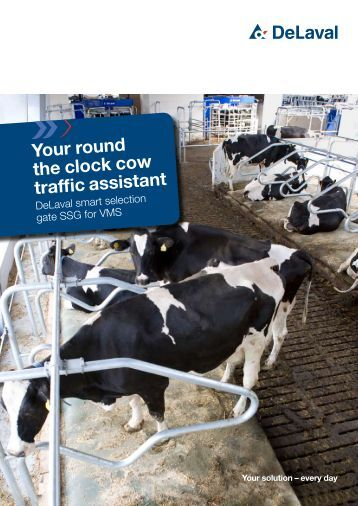 Your round the clock cow traffic assistant - DeLaval