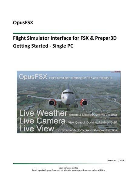 OpusFSX Flight Simulator Interface for FSX & Prepar3D Getting