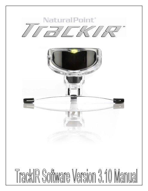 TrackIR 3 10 Manual V1 - NaturalPoint
