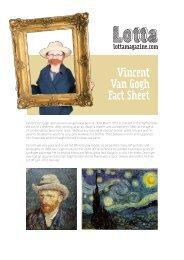 Vincent Van Gogh Fact Sheet - Lotta Magazine