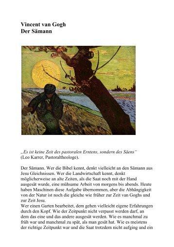 """Vincent van Gogh Der Sämann """"Es ist keine Zeit des pastoralen ..."""