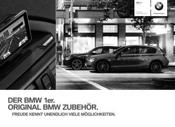 DER BMW 1er. ORIGINAL BMW ZUBEHÖR. FREUDE KENNT ...