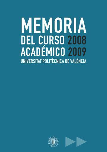 Memoria del curso académico 2008-2009 - Universidad Politécnica ...