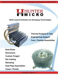Thermal Analysis & Test Engineering Support Fans ... - Hunter Micro