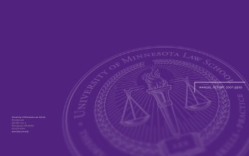 AnnuAl RepoRt 2007-2008 - the University of Minnesota Law School