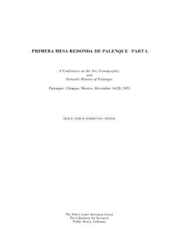 PRIMERA MESA REDONDA DE PALENQUE PART I. - Mesoweb