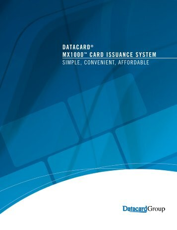 datacard® mx1000™ card issuance system - EYP Business ...