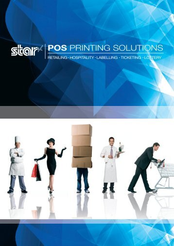 POS PRINTING SOLUTIONS - Star Micronics Southeast Asia Co., Ltd.