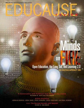 Minds on Fire: Open Education, the Long Tail ... - John Seely Brown