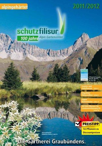 Die Gärtnerei Graubündens. - Schutz Filisur