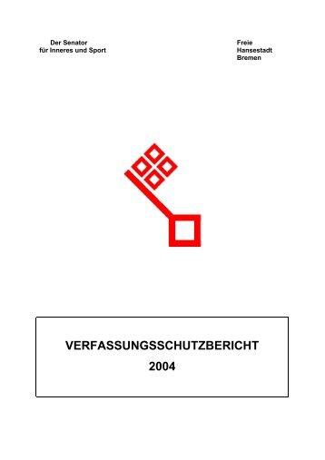 Verfassungsschutzbericht 2004 - Landesamt für Verfassungsschutz ...