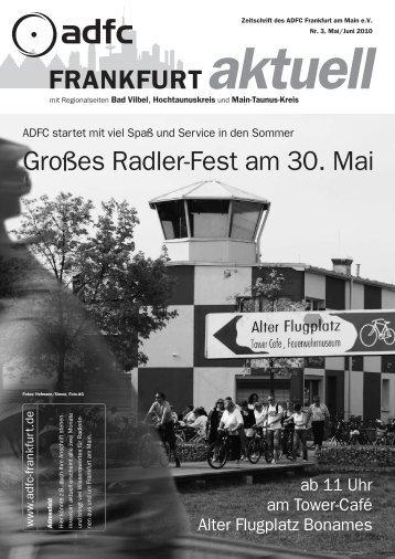 Frankfurt aktuell - Ausgabe 3 (Mai/Juni) / 2010 - ADFC Frankfurt
