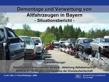 Demontage und Verwertung von Altfahrzeugen in Bayern