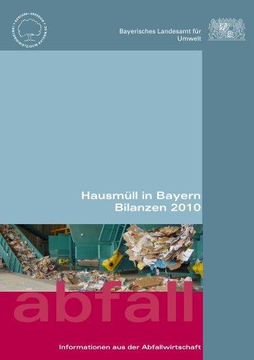 Hausmüll in Bayern – Bilanzen 2010 - Abfallbilanz Bayern