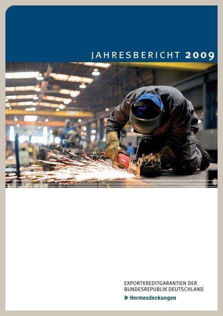 Jahresbericht 2009, Exportkreditgarantien der Bundesrepublik ...