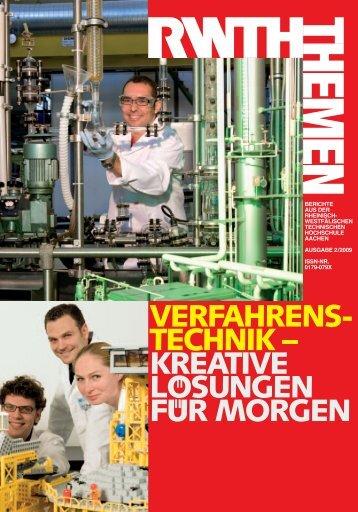 RWTH-Themen 2009/2 - Aachener Verfahrenstechnik